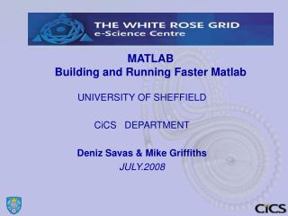 MATLAB  Building and Running Faster Matlab