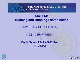 MATLAB  Building and Running Faster Matlab
