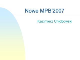 Nowe MPB'2007