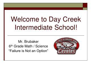 Welcome to Day Creek Intermediate School!