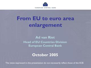 From EU to euro area enlargement