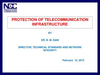 PROTECTION OF TELECOMMUNICATION INFRASTRUCTURE