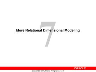 More Relational Dimensional Modeling