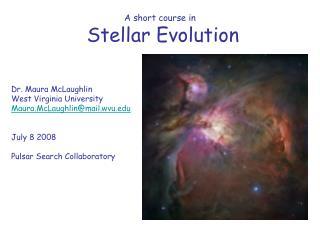 A short course in  Stellar Evolution