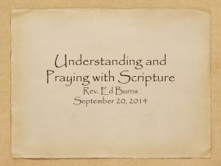 Understanding and Praying with Scripture