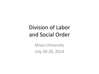 Division of Labor  and Social Order