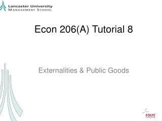 Econ 206(A) Tutorial 8