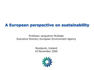 A European perspective on sustainability