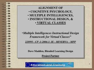 ALIGNMENT OF  COGNITIVE PSYCHOLOGY,    MULTIPLE INTELLIGENCES, INSTRUCTIONAL DESIGN, &
