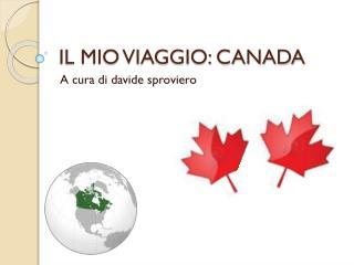 IL MIO VIAGGIO: CANADA
