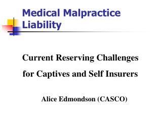Medical Malpractice Liability