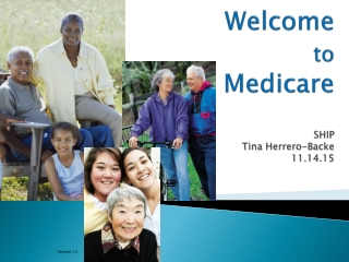 Welcome  to the  MEDICARE TRAINING