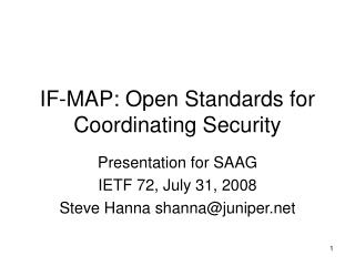 IF-MAP: Open Standards for Coordinating Security
