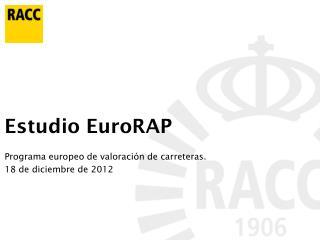 Estudio EuroRAP