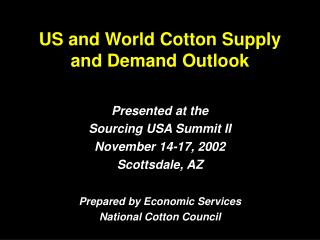 US and World Cotton Supply and Demand Outlook