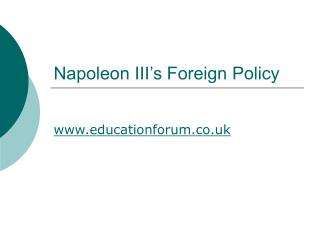 Napoleon III's Foreign Policy