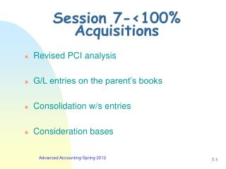 Session 7-<100% Acquisitions