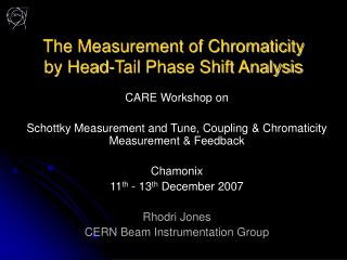 The Measurement of Chromaticity by Head-Tail Phase Shift Analysis