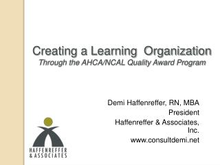 Creating a Learning  Organization Through the AHCA