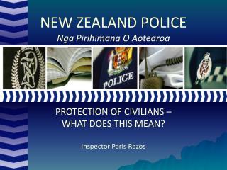 NEW ZEALAND POLICE Nga Pirihimana O Aotearoa