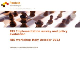 RIS Implementation survey and policy evaluation RIS workshop Italy October 2012
