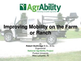 Improving Mobility on the Farm or Ranch