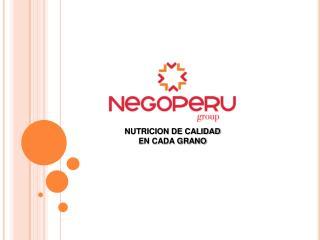 NUTRICION DE CALIDAD EN CADA GRANO