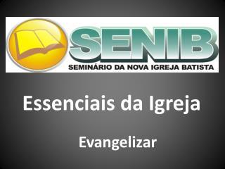 Essenciais da Igreja