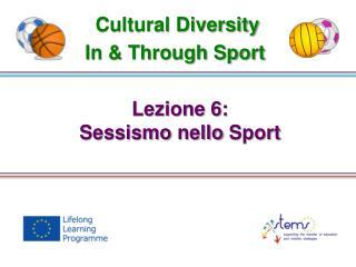 Lezione  6: Sessismo nello  Sport