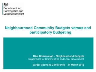 Neighbourhood Community Budgets versus and participatory budgeting