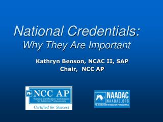 National Credentials: Why They Are Important