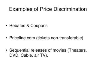 Examples of Price Discrimination