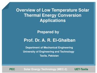 Overview of Low Temperature Solar Thermal Energy Conversion Applications