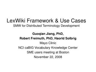 LexWiki Framework & Use Cases  SMW for Distributed Terminology Development