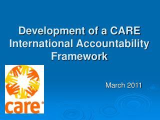Development of a CARE International Accountability Framework