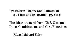 Production Theory and Estimation     the Firm and its Technology, Ch 6