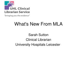 What's New From MLA