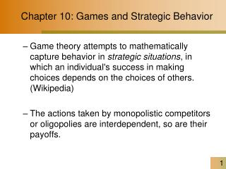 Chapter 10: Games and Strategic Behavior