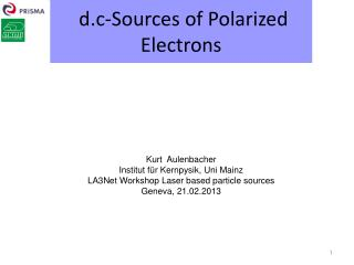 d.c-Sources of Polarized  Electrons