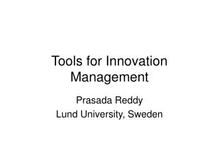 Tools for Innovation Management