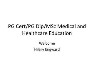 PG Cert/PG Dip/MSc Medical and Healthcare Education