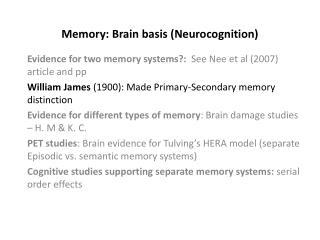 Memory: Brain basis (Neurocognition)