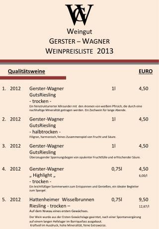 W eingut G ERSTER –  W AGNER W EINPREISLISTE   2013