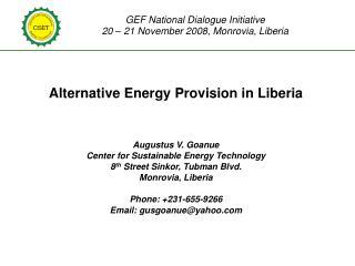 GEF National Dialogue Initiative  20 – 21 November 2008, Monrovia, Liberia