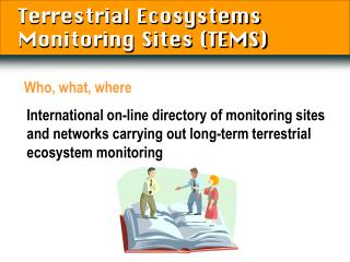 Terrestrial Ecosystems Monitoring Sites (TEMS)