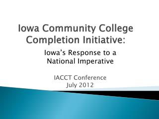Iowa Community College Completion Initiative: