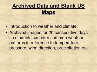Archived Data and Blank US Maps
