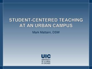 Student-Centered Teaching at an Urban Campus