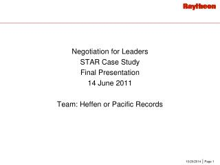 Negotiation for Leaders STAR Case Study Final Presentation 14 June 2011