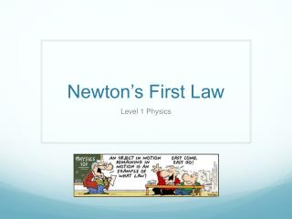 Newton�s First Law